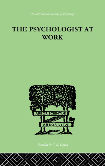 The Psychologist At Work An Introduction to Experimental Psychology book cover