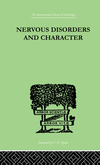 Nervous Disorders And Character A Study in Pastoral Psychology and Psychotherapy book cover