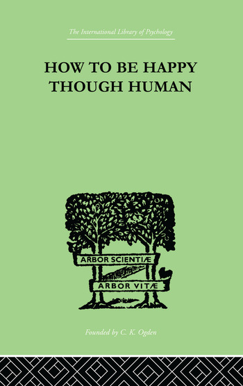 How To Be Happy Though Human book cover