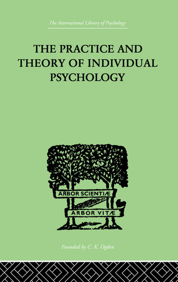 The Practice And Theory Of Individual Psychology book cover