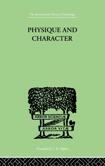 Physique and Character an investigation of the nature of constitution and of the Theory book cover