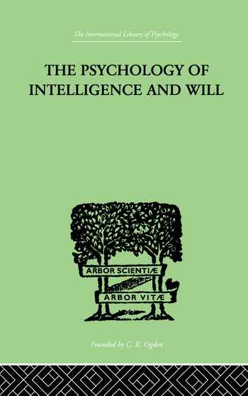 The Psychology Of Intelligence And Will book cover