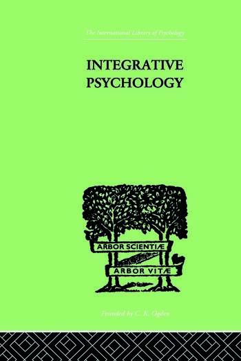 Integrative Psychology A STUDY OF UNIT RESPONSE book cover