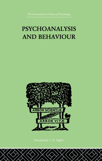 Psychoanalysis And Behaviour book cover
