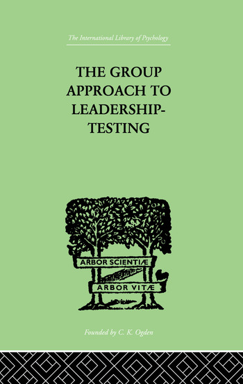 The Group Approach To Leadership-Testing book cover
