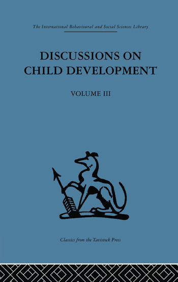 Discussions on Child Development Volume three book cover