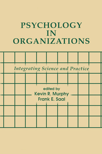 Psychology in Organizations integrating Science and Practice book cover