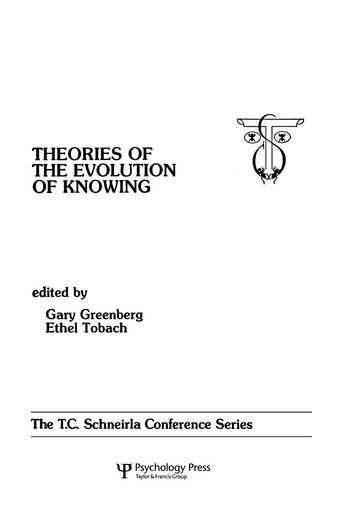 theories of the Evolution of Knowing the T.c. Schneirla Conferences Series, Volume 4 book cover