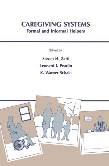 Caregiving Systems Informal and Formal Helpers book cover