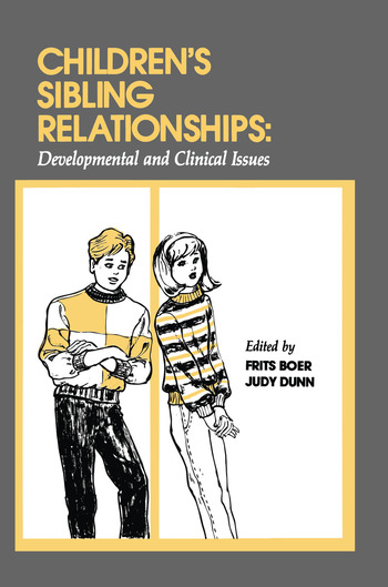 Children's Sibling Relationships Developmental and Clinical Issues book cover