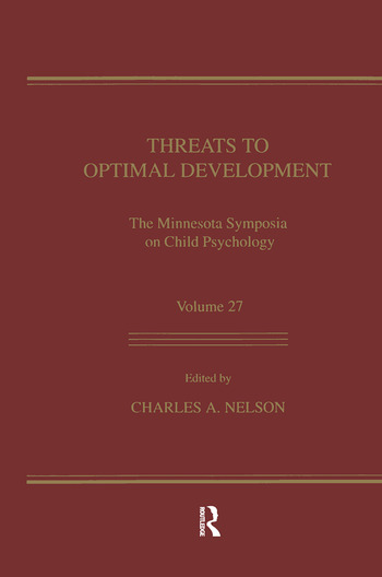 Threats To Optimal Development Integrating Biological, Psychological, and Social Risk Factors: the Minnesota Symposia on Child Psychology, Volume 27 book cover