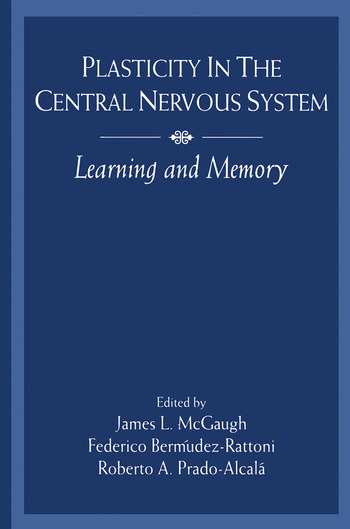 Plasticity in the Central Nervous System Learning and Memory book cover