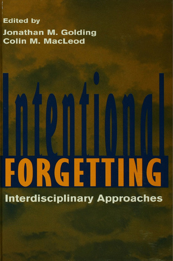 Intentional Forgetting Interdisciplinary Approaches book cover