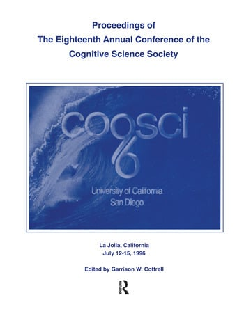 Proceedings of the Eighteenth Annual Conference of the Cognitive Science Society book cover