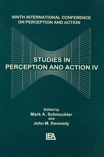 Studies in Perception and Action IV Ninth Annual Conference on Perception and Action book cover