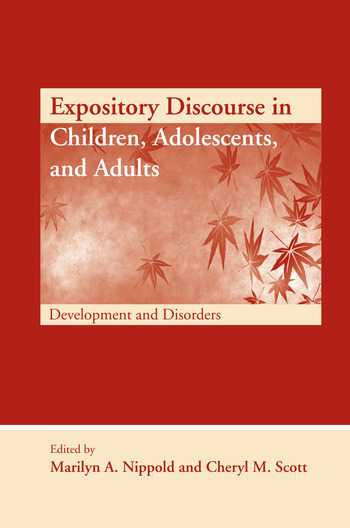 Expository Discourse in Children, Adolescents, and Adults Development and Disorders book cover