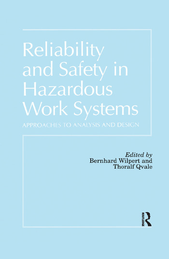 Reliability and Safety In Hazardous Work Systems Approaches To Analysis And Design book cover