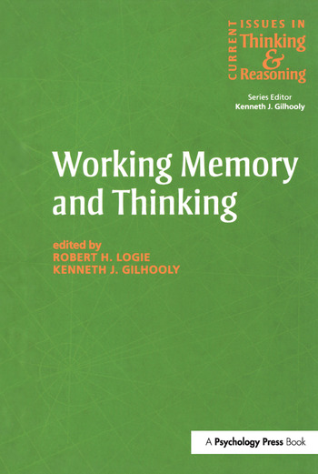 Working Memory and Thinking Current Issues In Thinking And Reasoning book cover