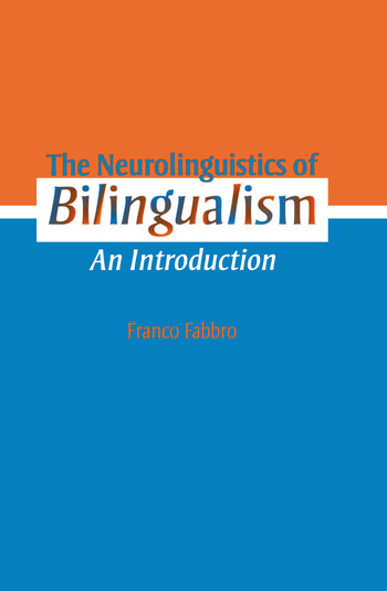The Neurolinguistics of Bilingualism An Introduction book cover
