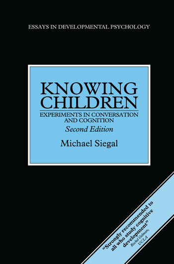 Knowing Children Experiments in Conversation and Cognition book cover