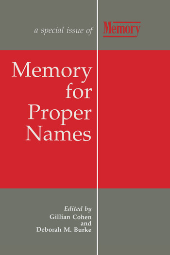 Memory for Proper Names A Special Issue of Memory book cover