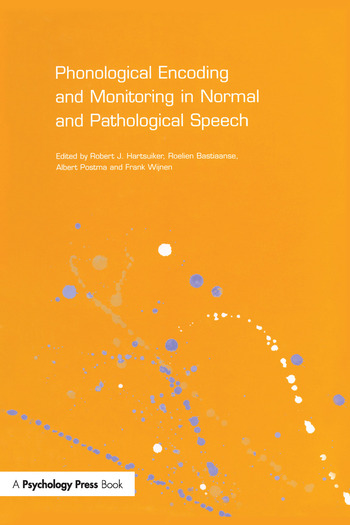 Phonological Encoding and Monitoring in Normal and Pathological Speech book cover