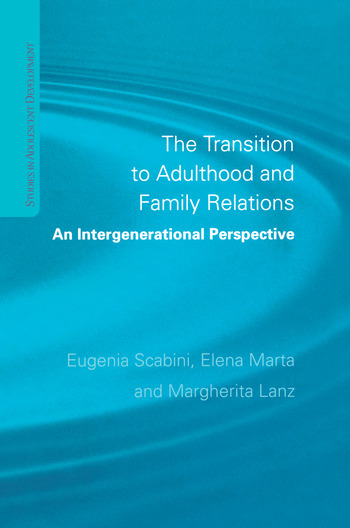 The Transition to Adulthood and Family Relations An Intergenerational Approach book cover