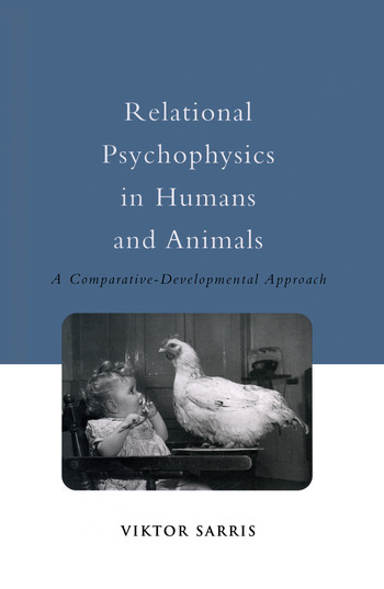 Relational Psychophysics in Humans and Animals A Comparative-Developmental Approach book cover