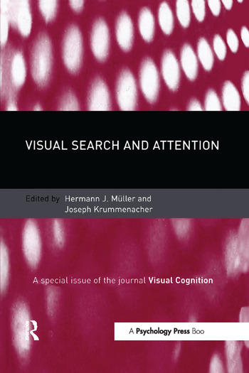 Visual Search and Attention A Special Issue of Visual Cognition book cover