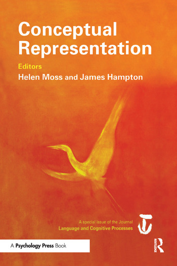 Conceptual Representation A Special Issue of Language And Cognitive Processes book cover