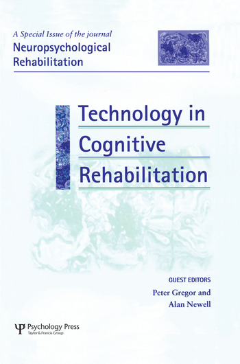 Technology in Cognitive Rehabilitation A Special Issue of Neuropsychological Rehabilitation book cover