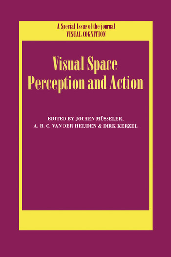 Visual Space Perception and Action A Special Issue of Visual Cognition book cover
