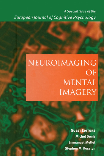 Neuroimaging of Mental Imagery A Special Issue of the European Journal of Cognitive Psychology book cover