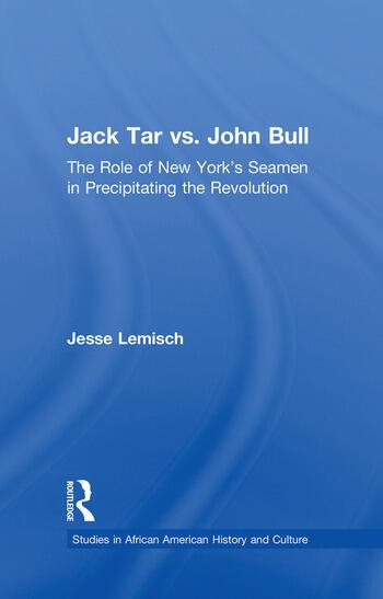Jack Tar vs. John Bull The Role of New York's Seamen in Precipitating the Revolution book cover