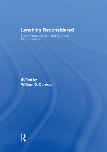 Lynching Reconsidered New Perspectives in the Study of Mob Violence book cover