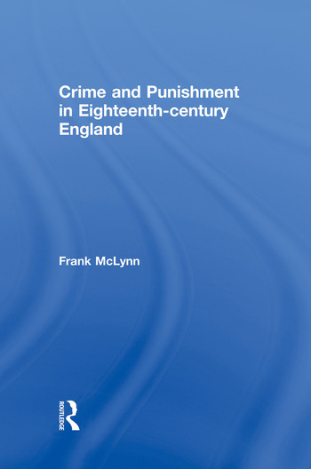 Crime and Punishment in Eighteenth Century England book cover