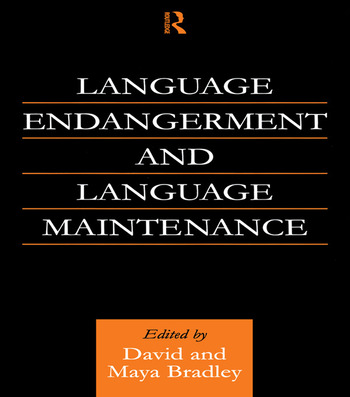 Language Endangerment and Language Maintenance An Active Approach book cover