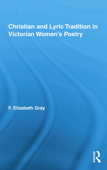 Christian and Lyric Tradition in Victorian Women's Poetry book cover