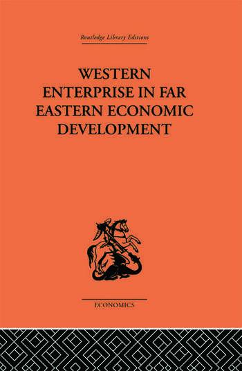Western Enterprise in Far Eastern Economic Development book cover