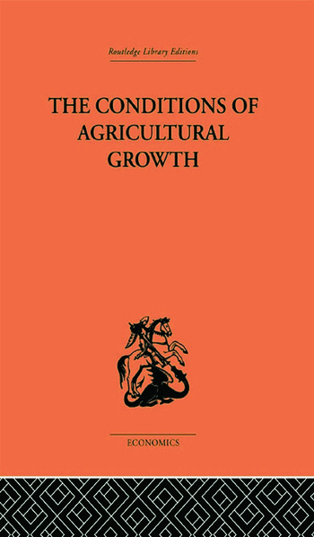 Conditions of Agricultural Growth book cover