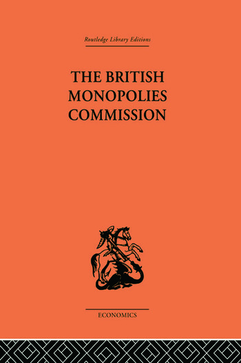 The British Monopolies Commission book cover