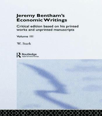 Jeremy Bentham's Economic Writings Volume Three book cover