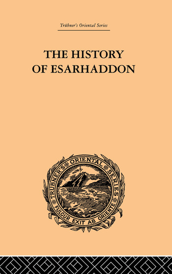 The History of Esarhaddon Budge |f Ernest A. book cover