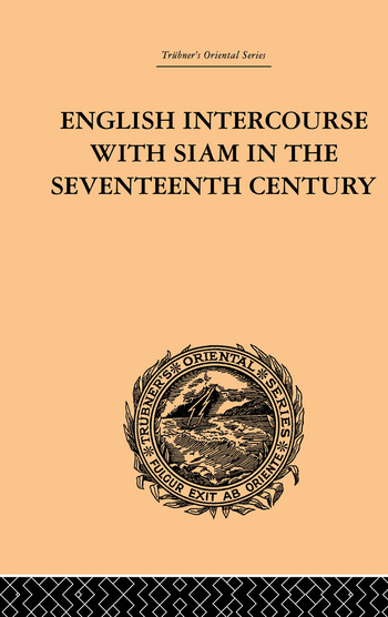 English Intercourse with Siam in the Seventeenth Century book cover