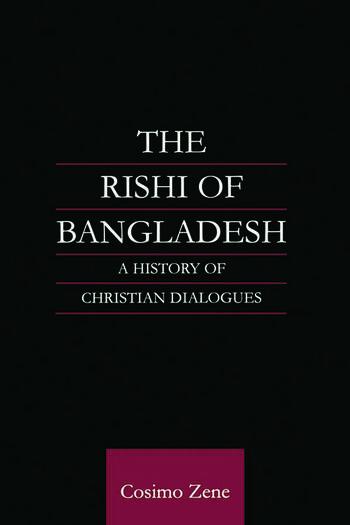 The Rishi of Bangladesh A History of Christian Dialogue book cover