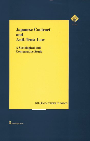 Japanese Contract and Anti-Trust Law A Sociological and Comparative Study book cover