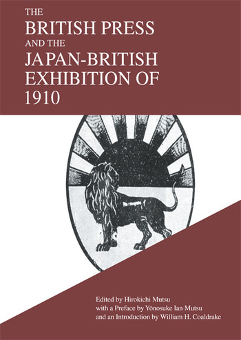 The British Press and the Japan-British Exhibition of 1910 book cover