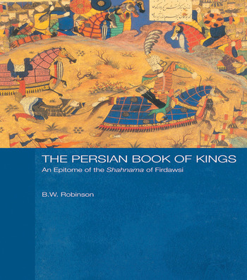 The Persian Book of Kings An Epitome of the Shahnama of Firdawsi book cover