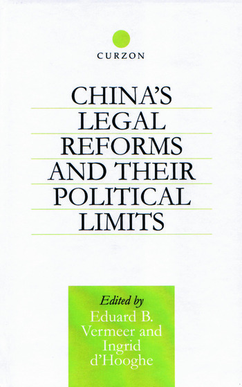 China's Legal Reforms and Their Political Limits book cover