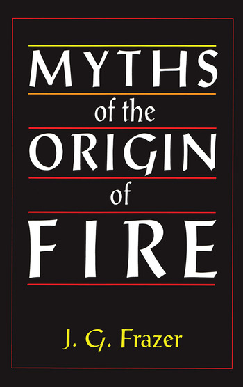 Myths of the Origin of Fire book cover